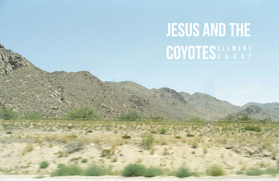Jesus and the coyotes